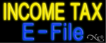 Income Tax E-File Business Neon Sign