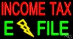 Income Tax E File Neon Sign