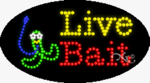 Live Bait2 LED Sign