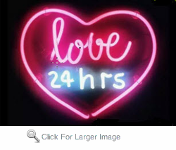 Love 24 hrs Neon Sign