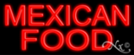 Mexican Food Economic Neon Sign