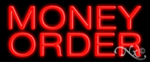Money Order Economic Neon Sign