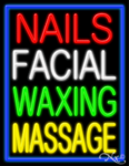 Nails Facial Waxing Massage Business Neon Sign