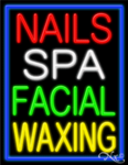 Nails Spa Facial Waxing Business Neon Sign