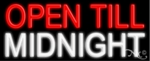 Neon Open Till Midnight Sign