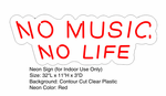 No Music No Life Neon Sign