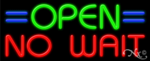 Opne No Wait Business Neon Sign
