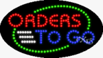 Orders To Go LED Sign