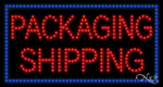 Packaging Shipping LED Sign