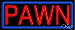 Pawn Neon Sign