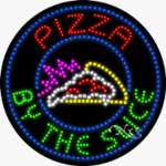 Pizza by the Slice LED Sign