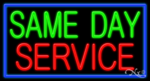Same Day Service Business Neon Sign