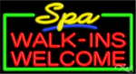 Spa Walk ins Welcome Business Neon Sign