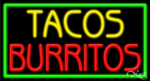 Tacos Burritos Business Neon Sign
