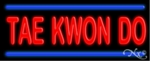 Tae Kwon Do Neon Sign