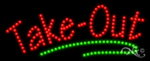 Take Out LED Sign