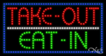 Take Out Eat in LED Sign