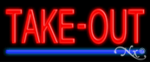 Take-Out Economic Neon Sign