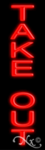 Take-Out2 Economic Neon Sign
