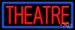 Theatre Business Neon Sign