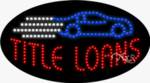 Title Loans2 LED Sign