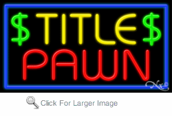 Title Pawn Business Neon Sign