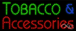 Tobacco & Accessories LED Sign