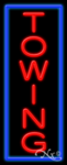 Towing Business Neon Sign