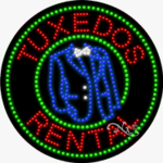 Tuxedos Rental LED Sign