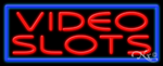 Video Slots Business Neon Sign