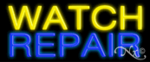 Watch Repair Economic Neon Sign
