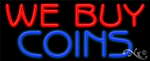 We Buy Coins Business Neon Sign