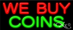 We Buy Coins Economic Neon Sign