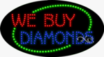 We Buy Diamonds LED Sign