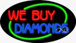 We Buy Diamonds Oval Neon Sign