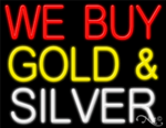 We Buy Gold & Silver Business Neon Sign