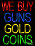 We Buy Guns Gold Coins LED Sign