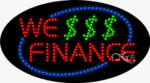 We Finance LED Sign
