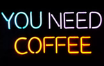 You Need Coffee Neon Sign