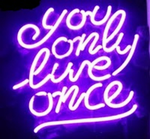 You Only Live Once Purple Neon Sign
