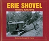 "#2306 - Erie Shovel Photo Archive ""BACK IN PRINT"""
