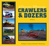 "#2508-2 Clasic Vintage Crawlers & Dozers Volume II - ""BACK IN PRINT"""