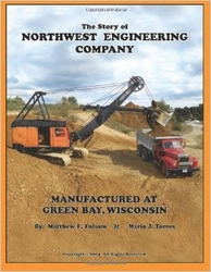 #2552 -  The Story of Northwest Engineering Company (TEMPORARILY OUT OF STOCK)