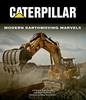 "#2556 Caterpillar Modern Earthmoving Marvels ""ON SALE"""