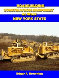 #2560   Roadbuilding Construction Equipment at Work: New York State