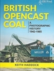 #2561 British Opencast Coal: A Photographic History 1942-1985