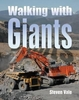 """NEW"" #2565 Walking with Giants"