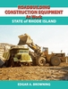 """NEW"" #2568 Roadbuilding Construction Equipment at Work: State of Rhode Island"