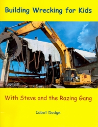 #2604 Building for Kids with Steve and the Razing Gang By Cabot Dodge