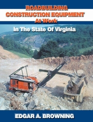 #2524  Roadbuilding Construction at Work: In The State Of Virginia